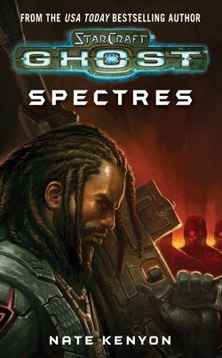 Starcraft: Spectres (Starcraft: Ghost Series #2) Nate Kenyon