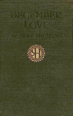 December Love Robert Smythe Hichens
