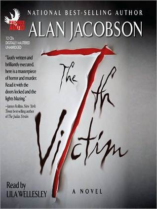 The 7th Victim (Karen Vail, #1) Alan Jacobson