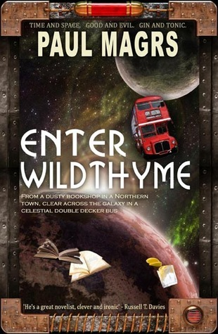 Enter Wildthyme Paul Magrs