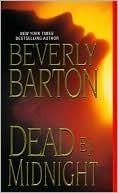 Dead Midnight (Dead Trilogy #1) by Beverly Barton