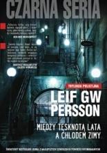 Między Tęsknotą Lata A Chłodem Zimy  by  Leif G.W. Persson