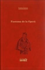 Fantoma de la operă Gaston Leroux