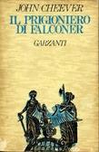 Il prigioniero di Falconer  by  John Cheever