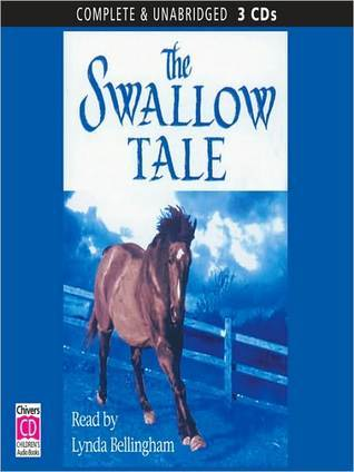 The Swallow Tale: High Horse Series, Book 1  by  K.M. Peyton