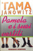 Pamela e i suoi vestiti Tama Janowitz