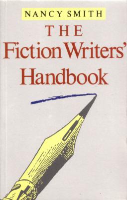 Fiction Writers Handbook  by  Nancy Smith