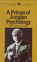 A Primer of Jungian Psychology  by  Calvin Springer Hall