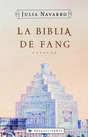 La Bíblia de fang  by  Julia Navarro