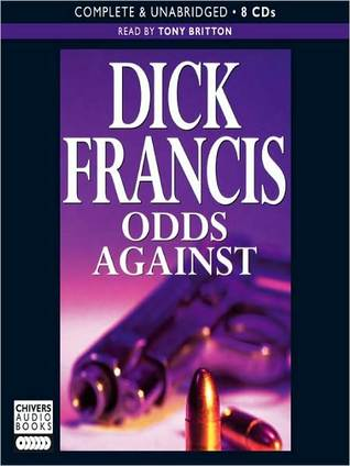 Odds Against (Sid Halley Series #1) Dick Francis