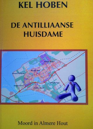 De Antilliaanse Huisdame Kel Hoben
