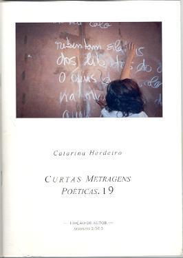 Curtas Metragens Poéticas, 19  by  Catarina Herdeiro