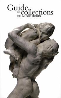 Guide des Collections du Musée Rodin Dominique Viéville