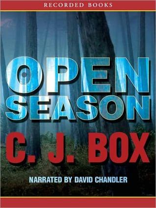 Open Season (Joe Pickett, #1)  by  C.J. Box