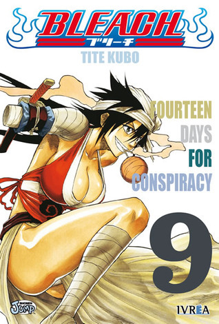 Bleach #9: Fourteen Days For Conspiracy  by  Tite Kubo
