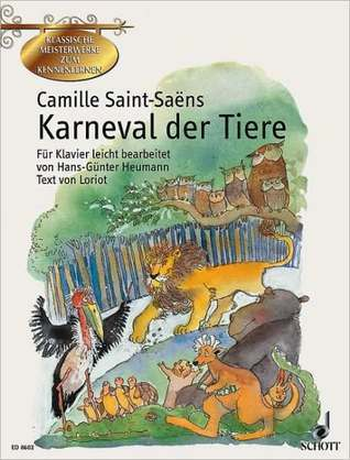 Karneval Der Tiere:  by  Camille Saint-Saëns