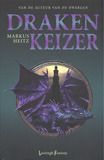 Drakenkeizer (Draken, #2) Markus Heitz