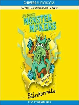 Stinkermite (Monster Makers, #2)  by  Ali Sparkes