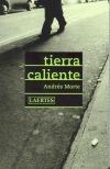Tierra caliente  by  Andrés Morte Teres