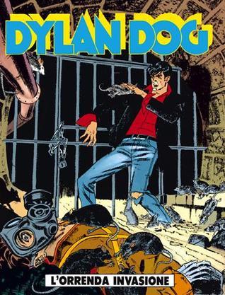 Dylan Dog n. 105:  L'orrenda invasione  by  Tiziano Sclavi