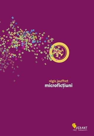 Microficţiuni  by  Régis Jauffret