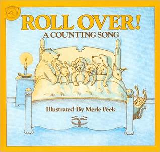Roll Over! a Counting Song  by  Merle Peek
