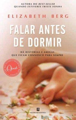Falar Antes de Dormir  by  Elizabeth Berg