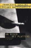 Un disco dei Platters: Romanzo di un maresciallo e una regina Francesco Guccini