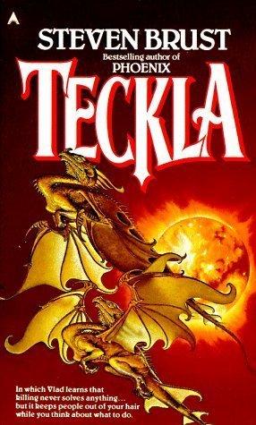 Teckla (Vlad Taltos, #3)  by  Steven Brust