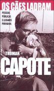 Os Cães Ladram  by  Truman Capote