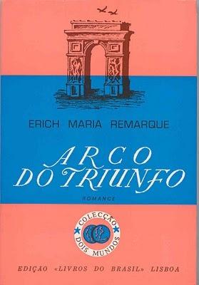 Arco do Triunfo  by  Erich Maria Remarque