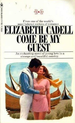 Come Be My Guest Elizabeth Cadell