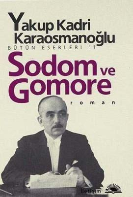 Sodom ve Gomore Yakup Kadri Karaosmanoğlu