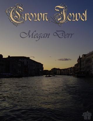 Crown Jewel Megan Derr