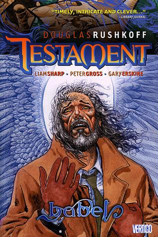 Testament, Vol. 3: Babel Douglas Rushkoff