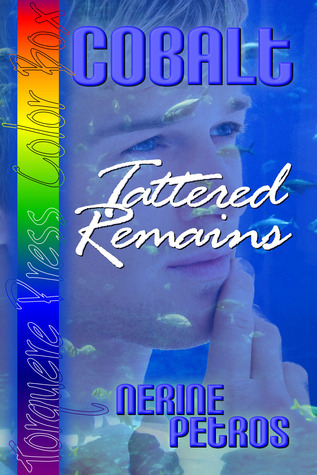 Cobalt: Tattered Remains  by  Nerine Petros