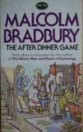 The After Dinner Game: Three Plays for Television  by  Malcolm Bradbury