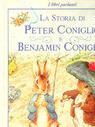La storia di Peter Coniglio e Benjamin Coniglio  by  Beatrix Potter