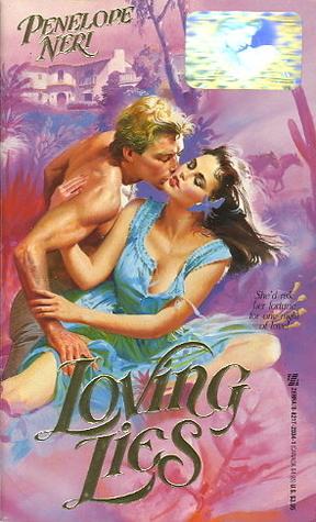 Loving Lies  by  Penelope Neri