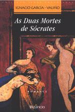 As Duas Mortes de Sócrates Ignacio García-Valiño