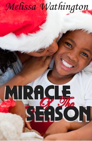 Miracle Of The Season Melissa Wathington