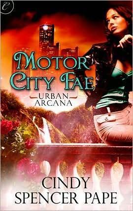 Motor City Fae (Urban Arcana, #1)  by  Cindy Spencer Pape