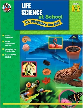 Life Science at School - Its Everyplace You Are!, Grades K-2 School Specialty Publishing
