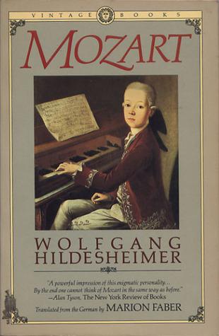 Mozart  by  Wolfgang Hildesheimer