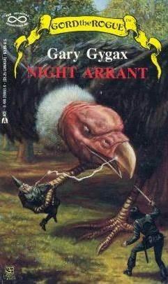 Night Arrant (Greyhawk: Gord the Rogue, #2)  by  Gary Gygax