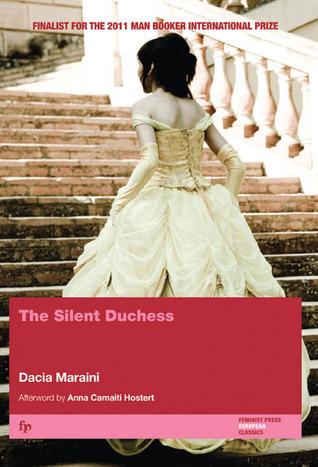 The Silent Duchess Dacia Maraini