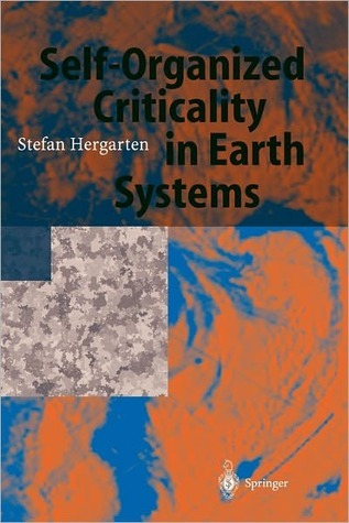 Self-Organized Criticality in Earth Systems  by  Stefan Hergarten