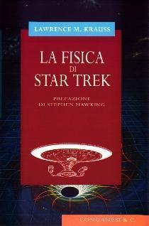 La fisica di Star Trek Lawrence M. Krauss