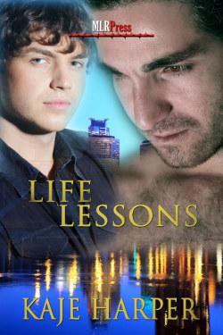 Life Lessons (Life Lessons, #1) Kaje Harper