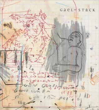 Gael Stack  by  Raphael Rubinstein